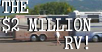 VIDEO: The $2 Million RV